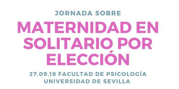Jornada Maternidad en Solitario por Elección, Sevilla