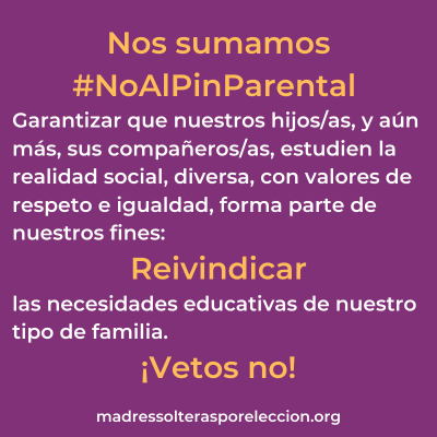 Nos sumamos #NoAlPinParental