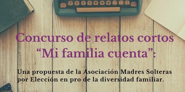 """Vídeo I Concurso de relatos """"Mi FamiliaCuenta"""""""